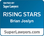 Rated by Super Lawyers: Rising Stars, Brian Joslyn, superlawyers.com